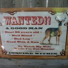 WANTED GOOD MAN TIN SIGN METAL ADV SIGNS W