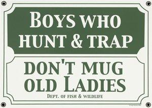 BOYS WHO HUNT & TRAP SIGN PORCELAIN COAT ADV RETRO SIGNS B