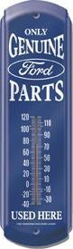 ONLY GENUINE FORD PARTS USED HERE THERMOMETER METAL ADV SIGNS F