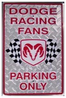 DODGE RACING FANS TIN SIGN