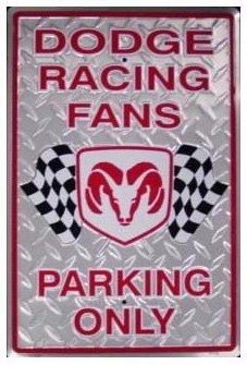RESERVED PARKING DODGE MOTORSPORTS SIGN