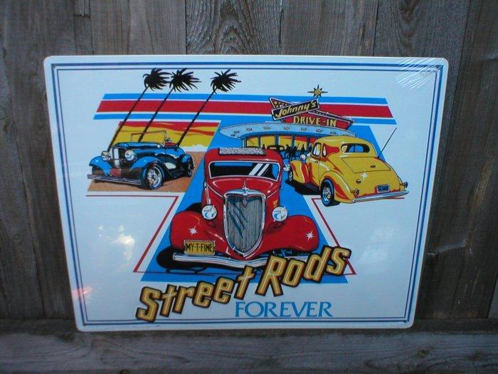 STREET RODS FOREVER TIN SIGN