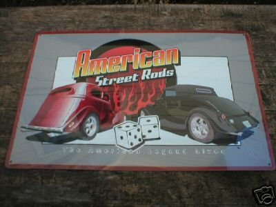 AMERICAN STREET RODS TIN SIGN