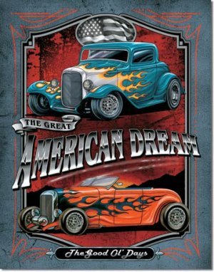 LEGENDS AMERICAN DREAM TIN SIGN