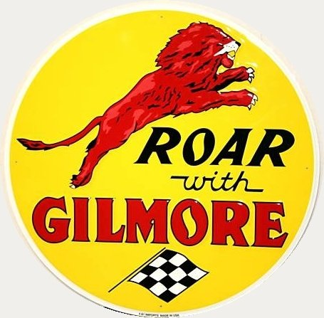 """ROAR WITH GILMORE 12"""" TIN SIGN"""