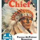 SANTA FE THE CHIEF TIN SIGN