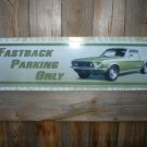 MUSTANG TIN SIGN FASTBACK PARKING ONLY
