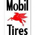 MOBIL TIRES Steel Sign RED PEGASUS