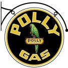 POLLYGAS DOUBLE SIDED HANGING METAL SIGN