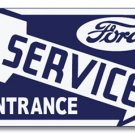 FORD SERVICE ENTRANCE RIGHT HEAVY STEEL SIGN