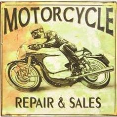 Repair & Sales Motorcycle Tin Sign