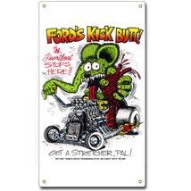 RAT FINK FORD'S KICK BUTT METAL SIGN