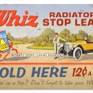 WHIZ RADIATOR STOP LEAK TIN SIGN 24 GAUGE