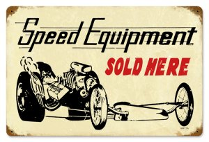 SPEED EQUIPMENT SOLD HERE HEAVY METAL SIGN