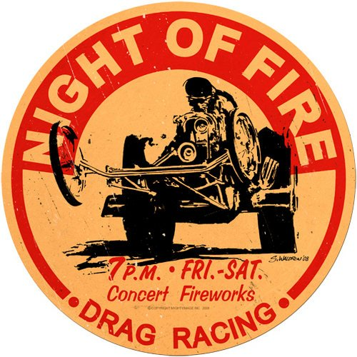 NIGHT OF FIRE HEAVY ROUND METAL SIGN