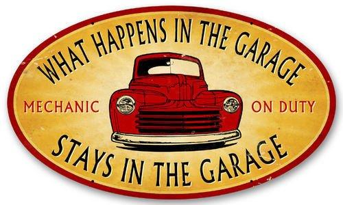 STAYS IN GARAGE HEAVY METAL SIGN