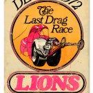 Lions Last Drag Race HEAVY METAL SIGN