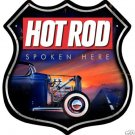 HOT ROD Spoken Here HEAVY METAL SIGN