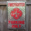 FIREFIGHTER PARKING ONLY Deck Plated heavy metal sign