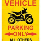 Off Road Vehicle Parking Only HEAVY METAL SIGN