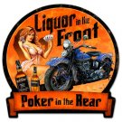 LIQUOR IN THE FRONT Heavy Metal Sign