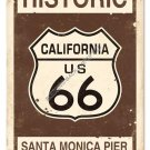 HISTORIC CALIFORNIA US 66 Heavy Metal Sign
