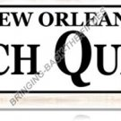 New Orleans French Quarter HEAVY METAL SIGN