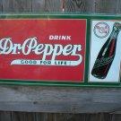 DR. PEPPER GOOD FOR LIFE TIN SIGN