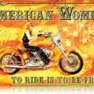 American Women  HEAVY MOTORCYCLE METAL SIGN