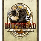 BUTTHEAD LAGER BEER METAL SIGN