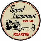 SPEED EQUIPMENT LARGE ROUND METAL SIGN
