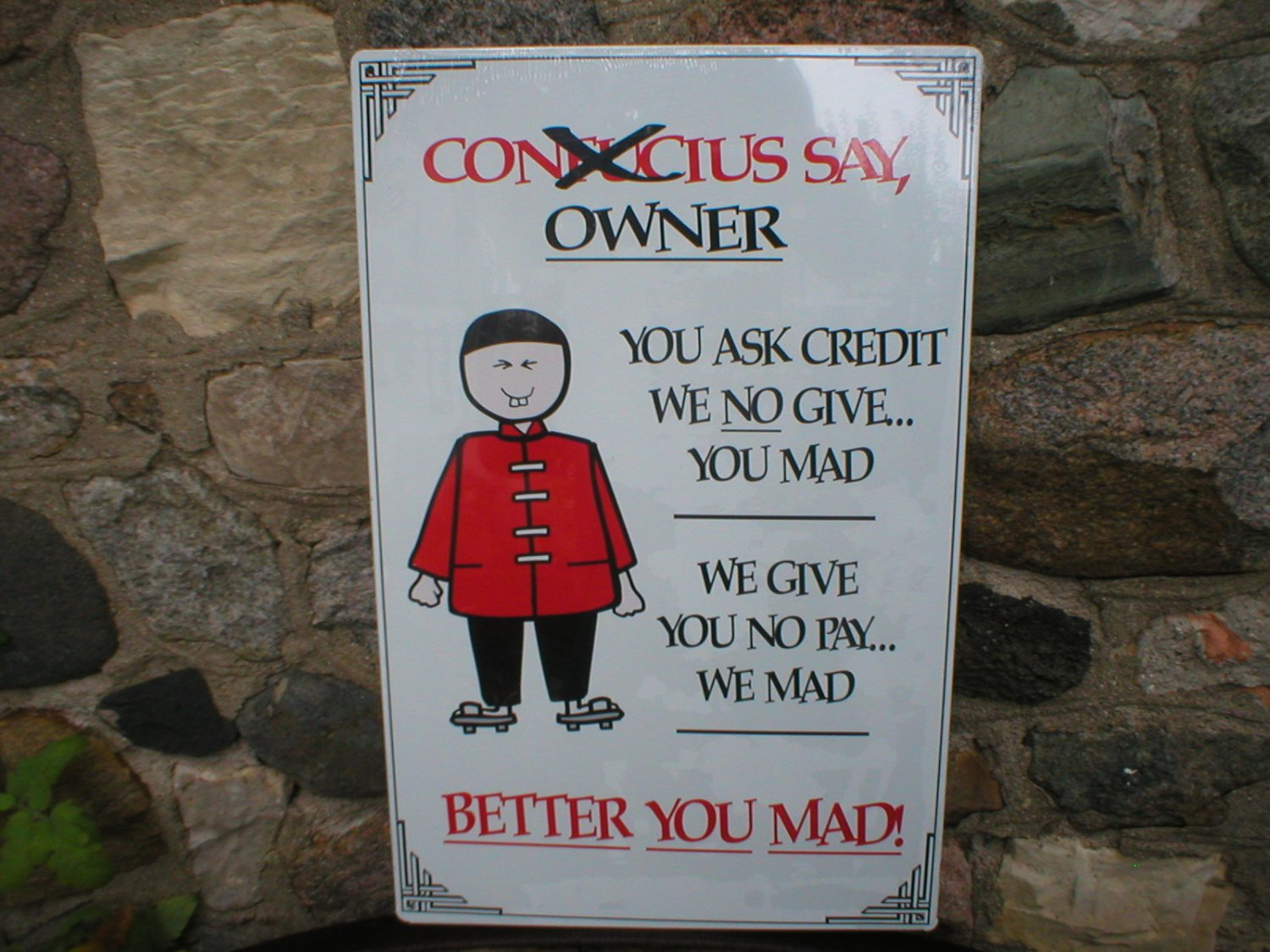Confucious Say owner Tin SIGN