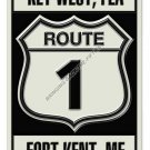 ROUTE 1 FLORIDA TO MAINE HEAVY METAL SIGN