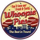 FRESH TASTY WHOOPIE PIES BEST IN TOWN ROUND METAL SIGN