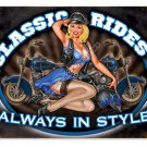 CLASSIC RIDES ALWAYS IN STYLE Heavy Metal Sign