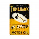 TOMAHAWK HI-SPEED MOTOR OIL RETRO METAL SIGN