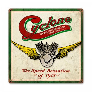 CYCLONE MOTORCYCLE SPEED SENSATION 1915 HEAVY METAL SIGN
