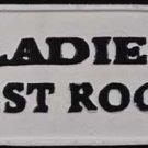 LADIES REST ROOM SIGN CAST IRON PAINTED WHITE BLACK TRIM