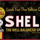 SHELL WELL BALANCED SPIRIT HEAVY METAL SIGN