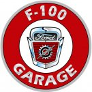 FORD F-100 GARAGE ROUND METAL SIGN 18""