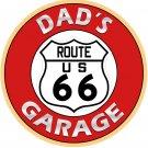 """DAD'S ROUTE 66 GARAGE ROUND METAL SIGN 12"""""""