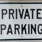 Private Parking Embossed Letters Heavy Metal Sign