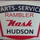 Rambler Nash Hudson Parts Service Metal Sign