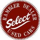 Rambler Dealer Select Used Cars Heavy Metal Round Sign 12""