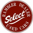 Rambler Dealer Select Used Cars Heavy Metal Round Sign 18""
