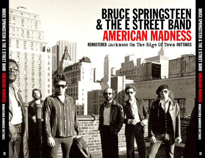 Bruce Springsteen American Madness: Remastered Darkness On The Edge Of Town Outtakes