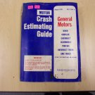 Motor Crash Estimating Guide GM Aug. 1976 Vol. 8 No.8