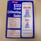 Motor Crash Estimating Guide Chrysler / Ford Nov.1976 Vol.8 No.11