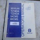 New Holland TZ18DA, TZ24DA, 54CMS, 60CMS Operators Manual