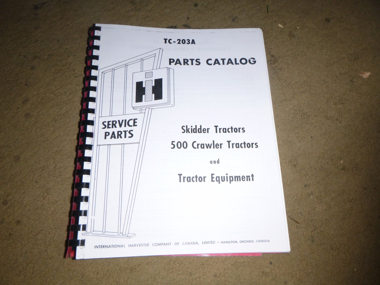 International Harvester 500 Crawler Parts Manual